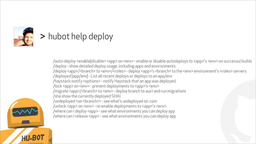 ! hubot help deploy > /auto-deploy <enable|disa...