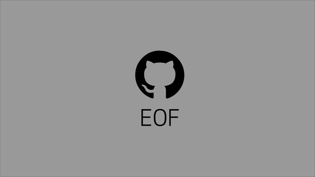 ! EOF