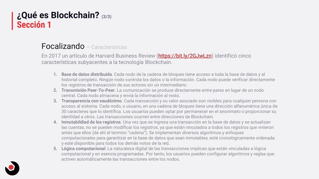 ¿Qué es Blockchain? (3/3) Sección 1 En 2017 un ...