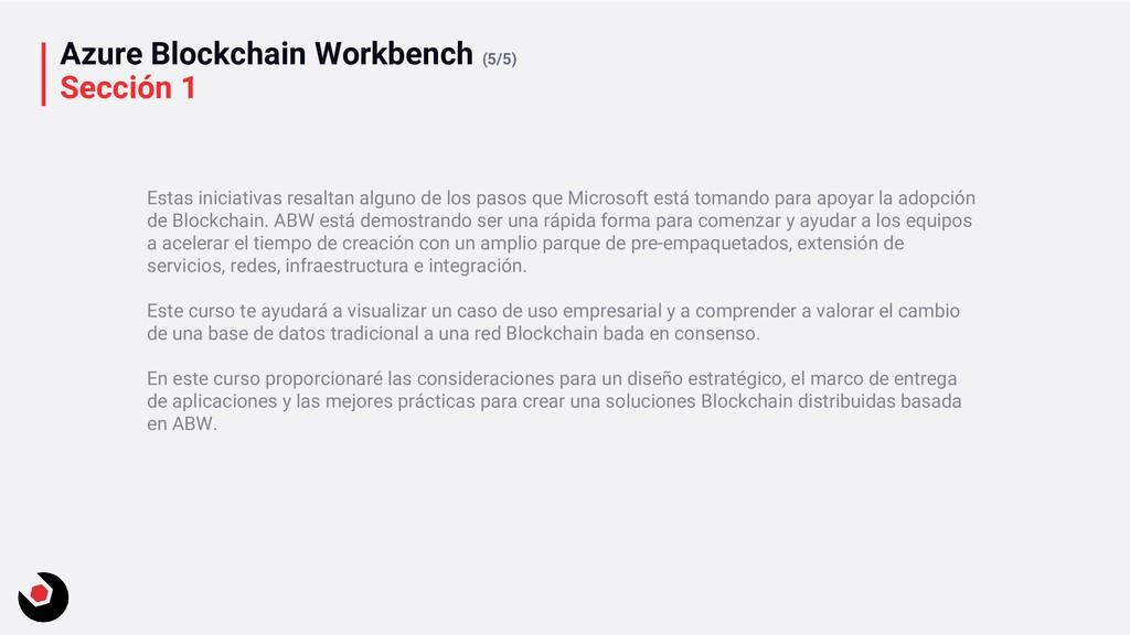 Azure Blockchain Workbench (5/5) Sección 1 Esta...