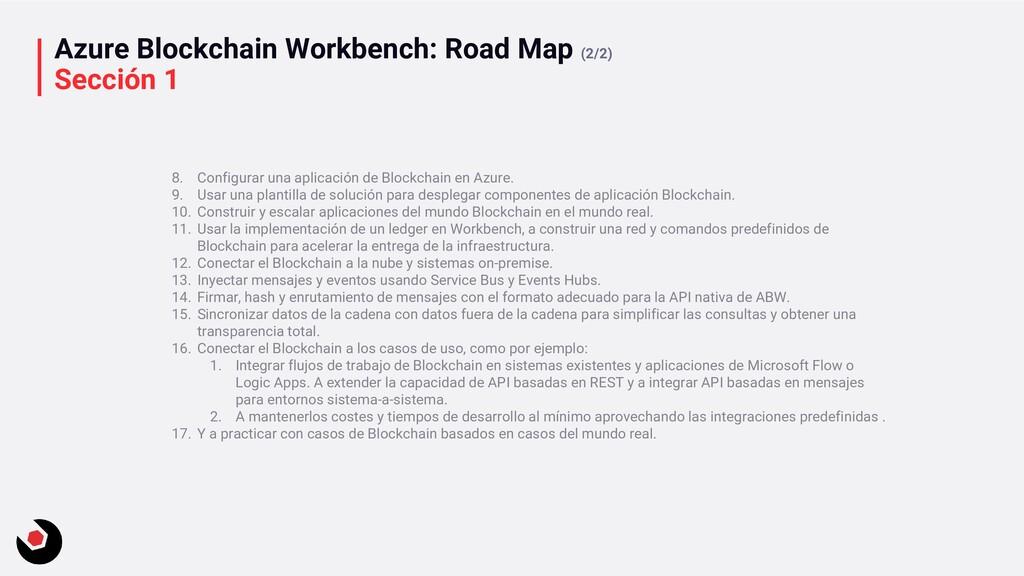 Azure Blockchain Workbench: Road Map (2/2) Secc...