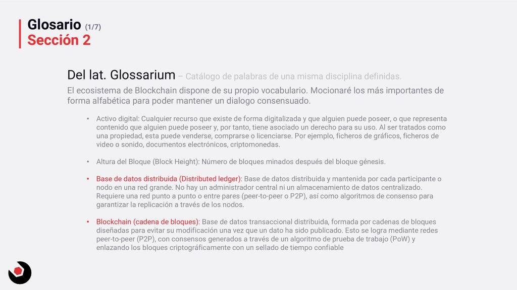 Glosario (1/7) Sección 2 El ecosistema de Block...