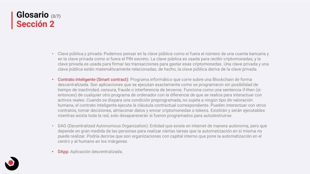 Glosario (3/7) Sección 2 • Clave pública y priv...