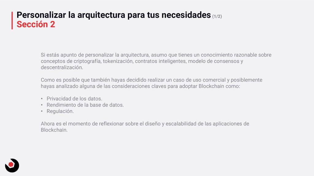 Personalizar la arquitectura para tus necesidad...