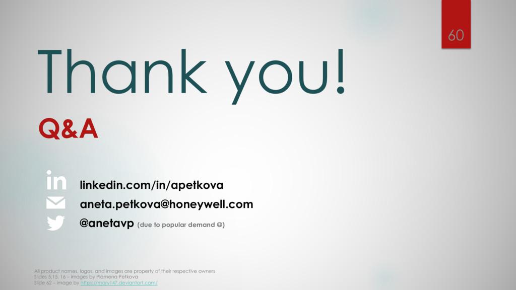 Thank you! Q&A linkedin.com/in/apetkova aneta.p...
