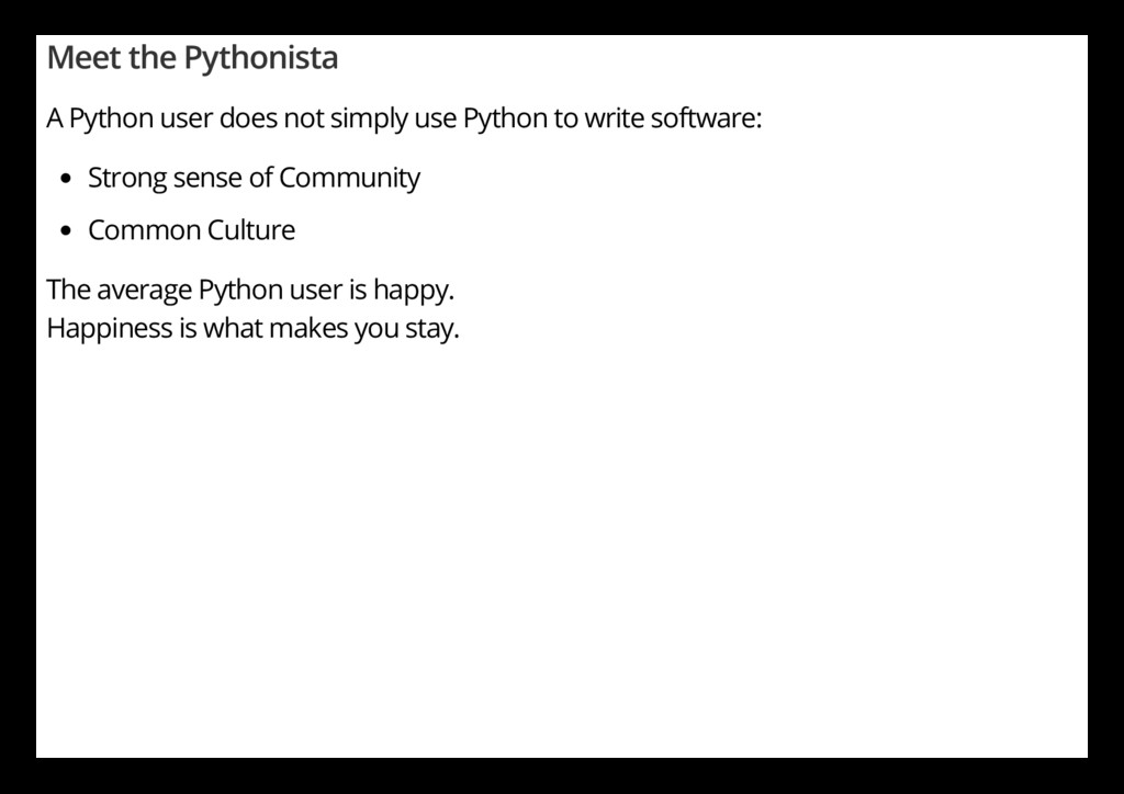 Meet the Pythonista A Python user does not simp...