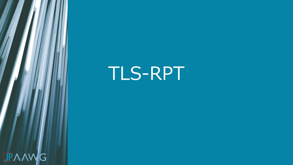 TLS-RPT