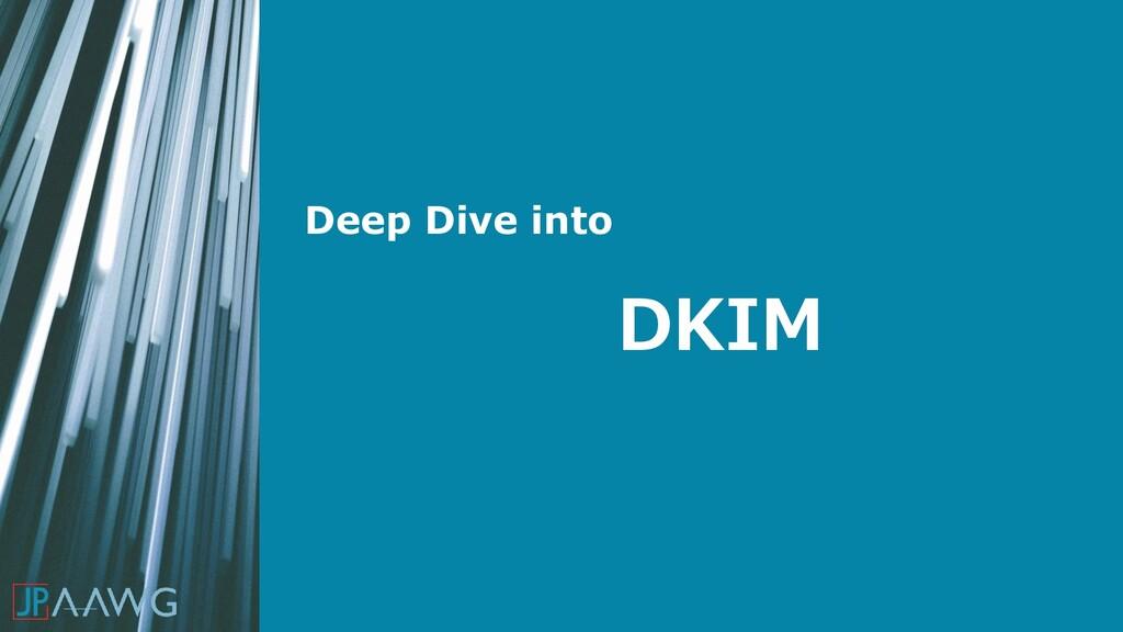 DKIM Deep Dive into