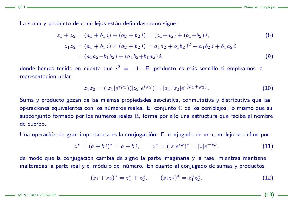 QFII N´ umeros complejos La suma y producto de ...