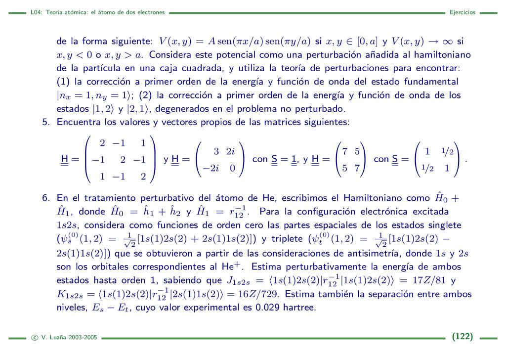 L04: Teor´ ıa at´ omica: el ´ atomo de dos elec...