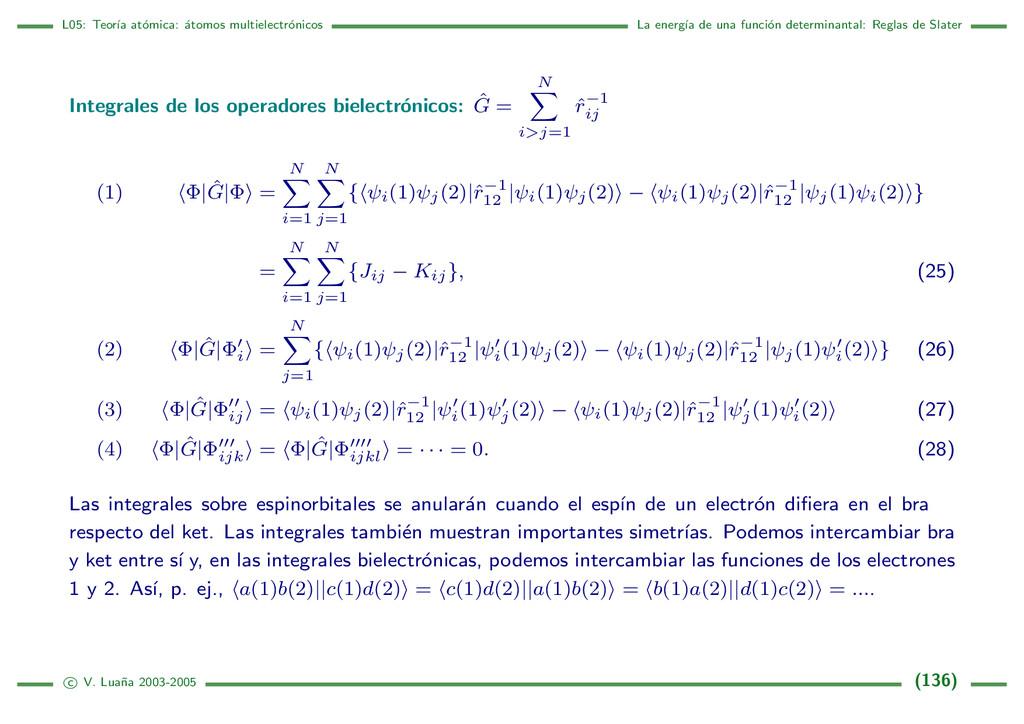 L05: Teor´ ıa at´ omica: ´ atomos multielectr´ ...
