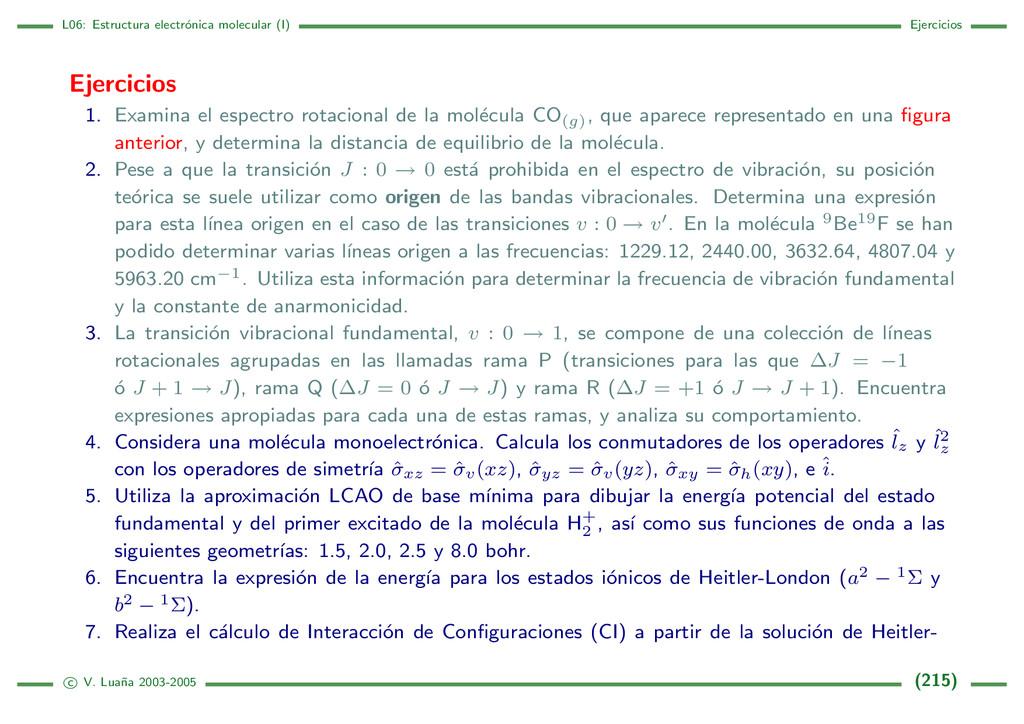 L06: Estructura electr´ onica molecular (I) Eje...