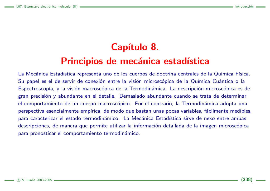 L07: Estructura electr´ onica molecular (II) In...