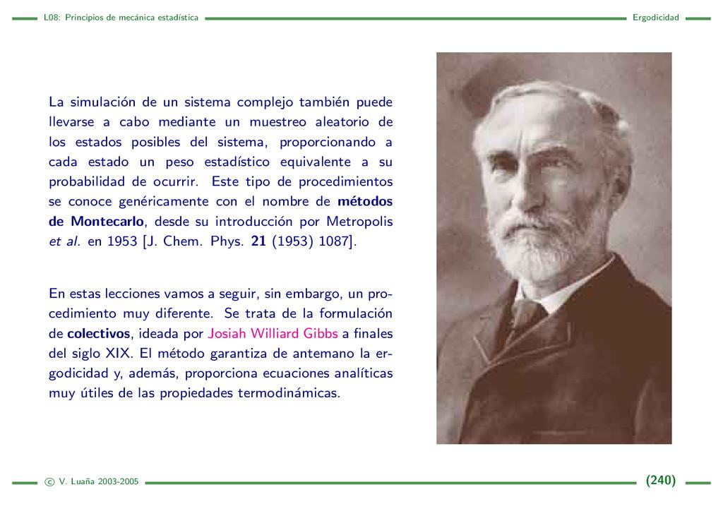 L08: Principios de mec´ anica estad´ ıstica Erg...