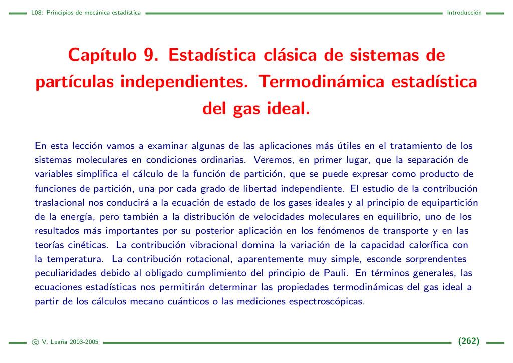 L08: Principios de mec´ anica estad´ ıstica Int...