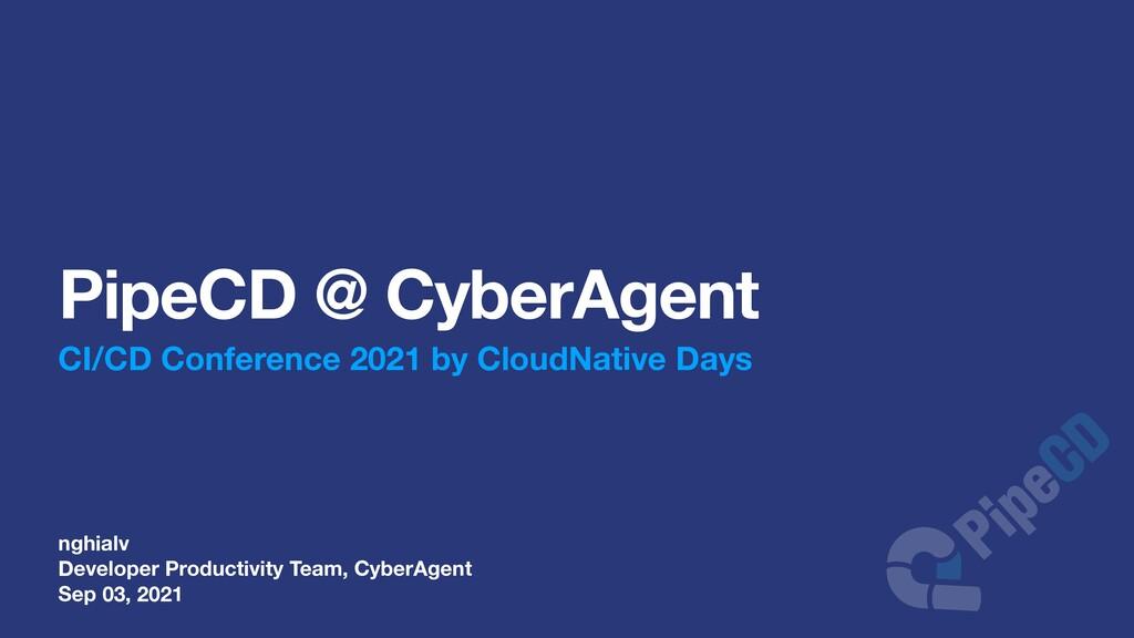 nghialv Developer Productivity Team, CyberAgent...