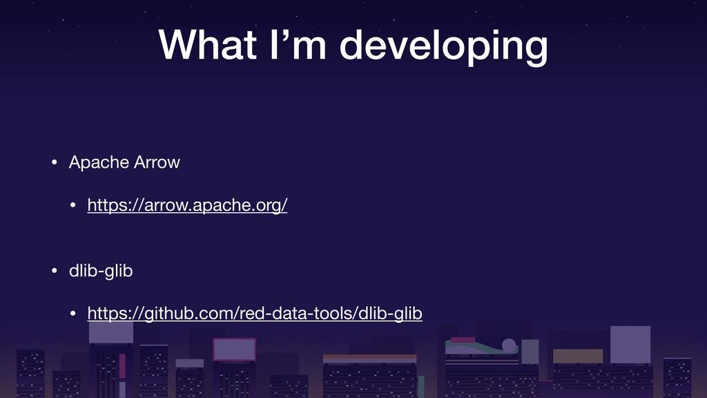 What I'm developing • dlib-glib  • https://gith...