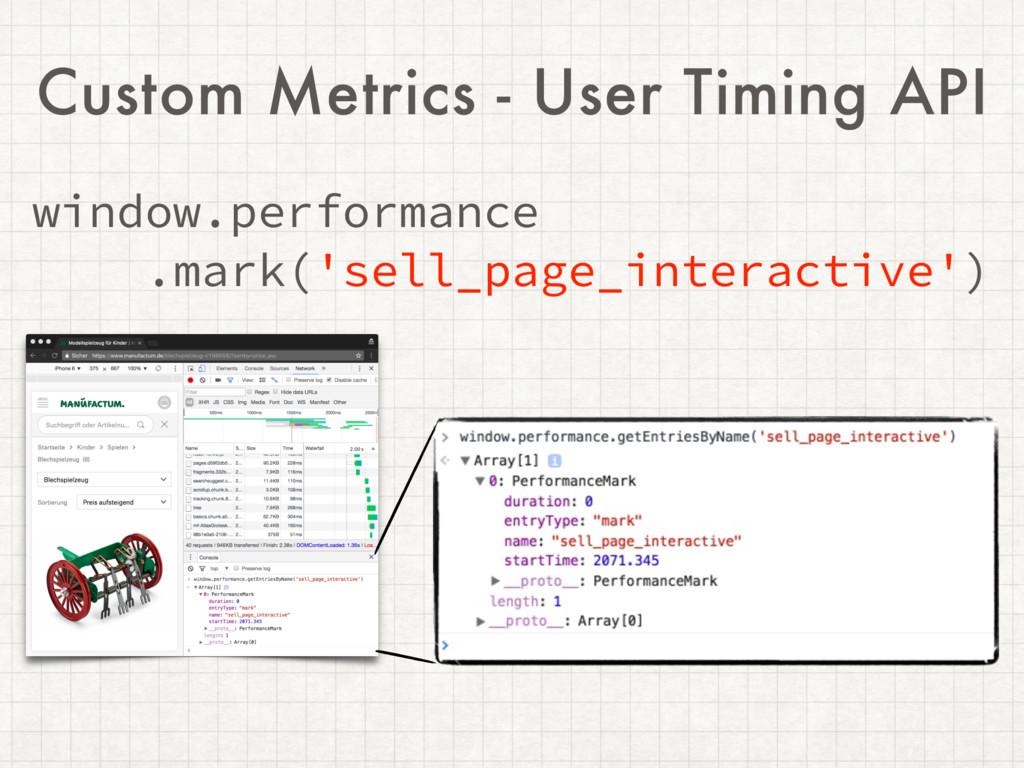 Custom Metrics - User Timing API window.perform...