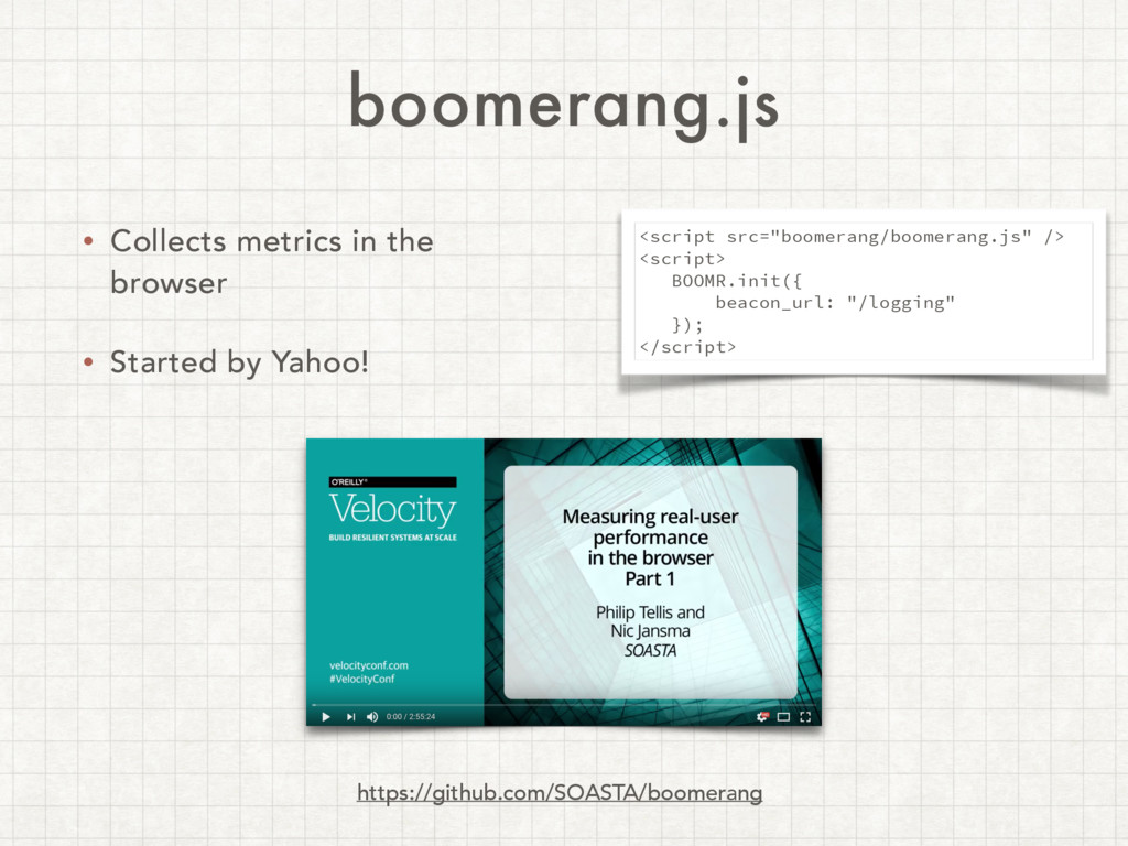 boomerang.js • Collects metrics in the browser ...
