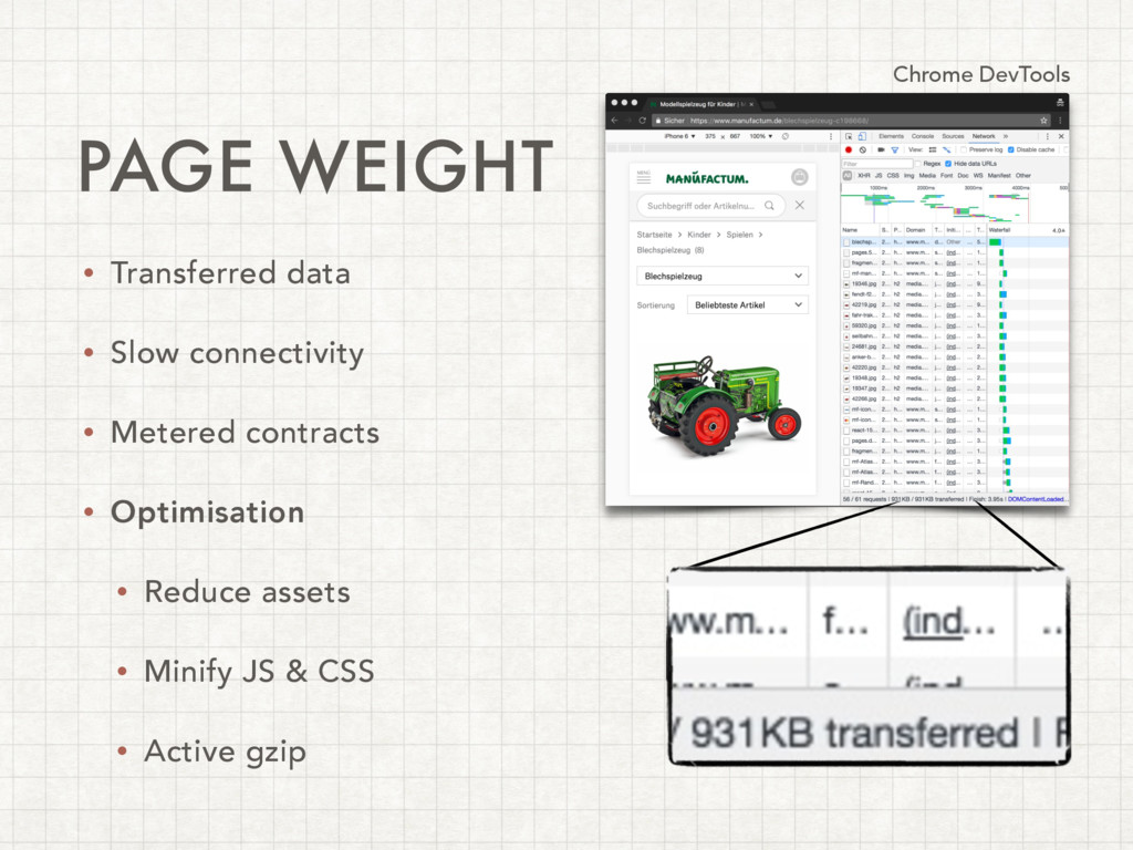 PAGE WEIGHT • Transferred data • Slow connectiv...