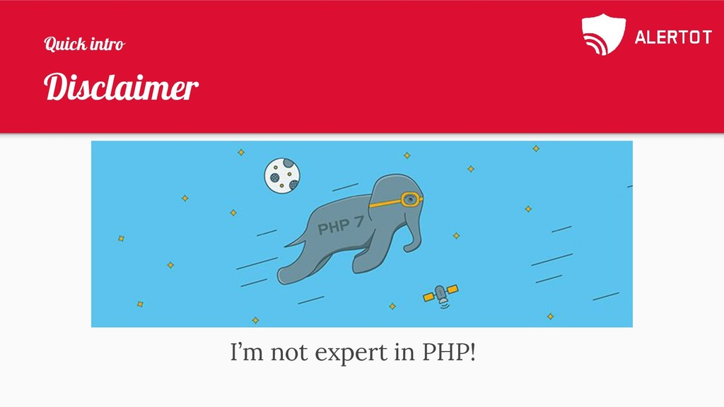 Disclaimer I'm not expert in PHP! Quick intro
