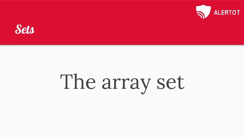 Sets The array set