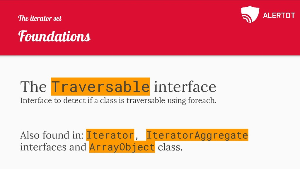 Foundations The Traversable interface Interface...