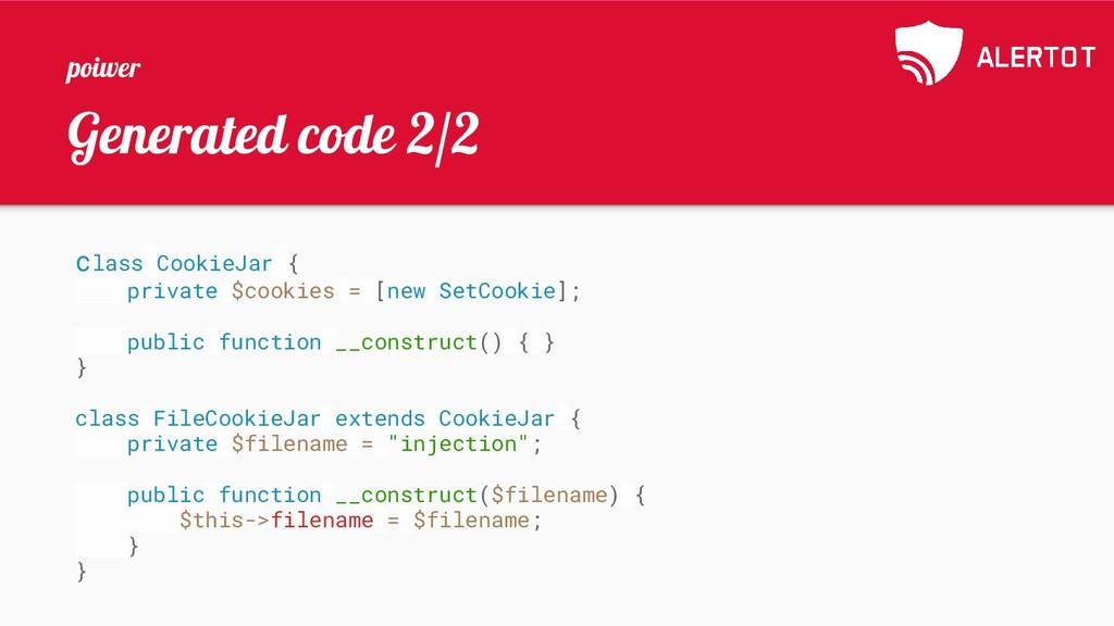 Generated code 2/2 class CookieJar { private $c...
