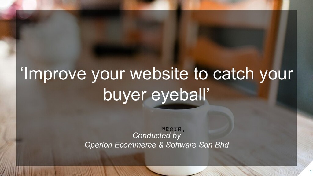 'Improve your website to catch your buyer eyeba...