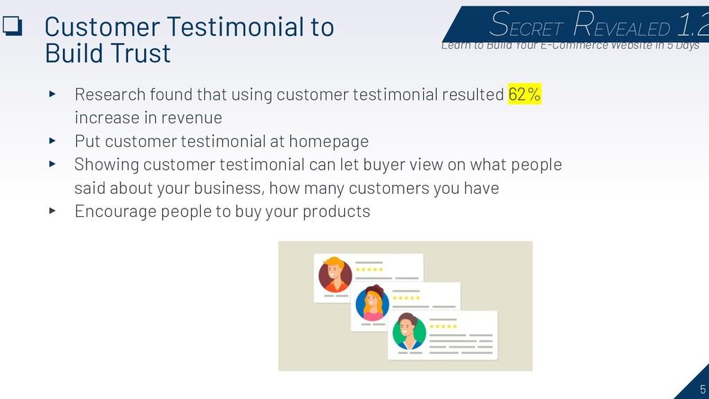 5 ❏ Customer Testimonial to Build Trust SECRET ...