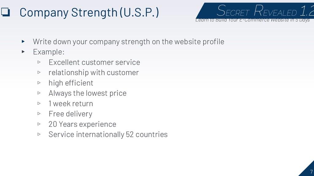 7 ❏ Company Strength (U.S.P.) SECRET REVEALED 1...