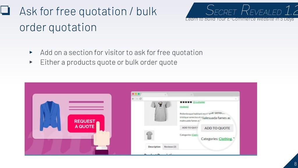 8 ❏ Ask for free quotation / bulk order quotati...