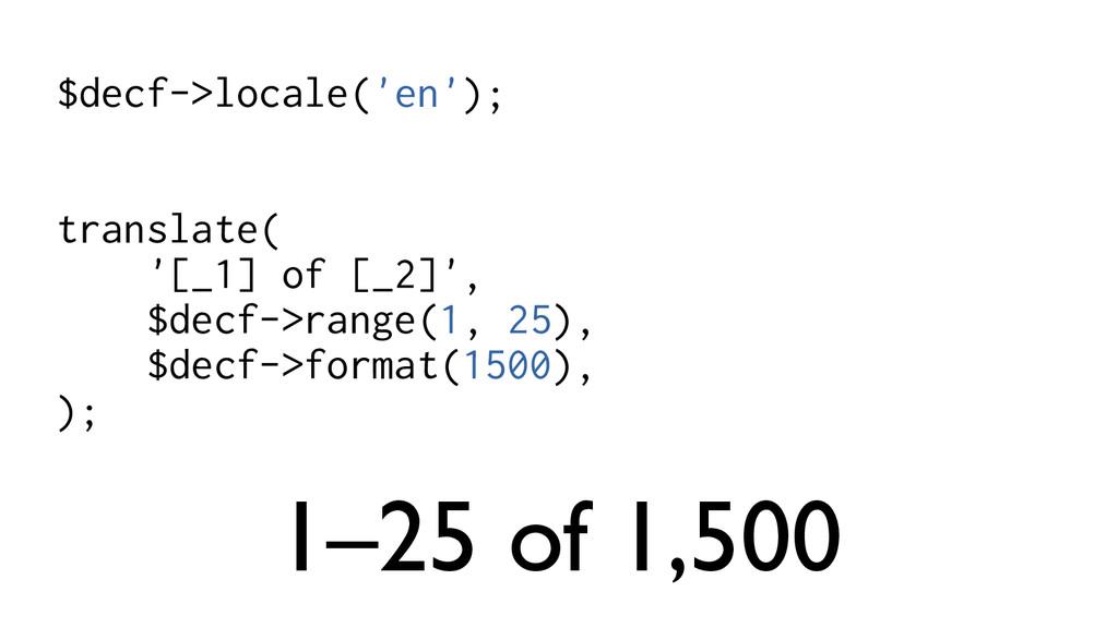 $decf->locale('en'); translate( '[_1] of [_2]',...