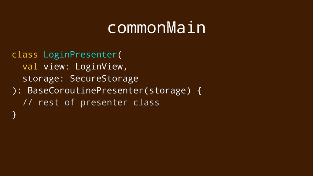 commonMain class LoginPresenter( val view: Logi...