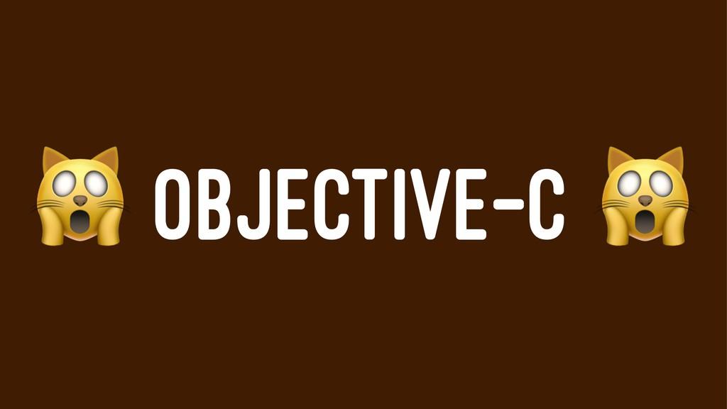 ! OBJECTIVE-C