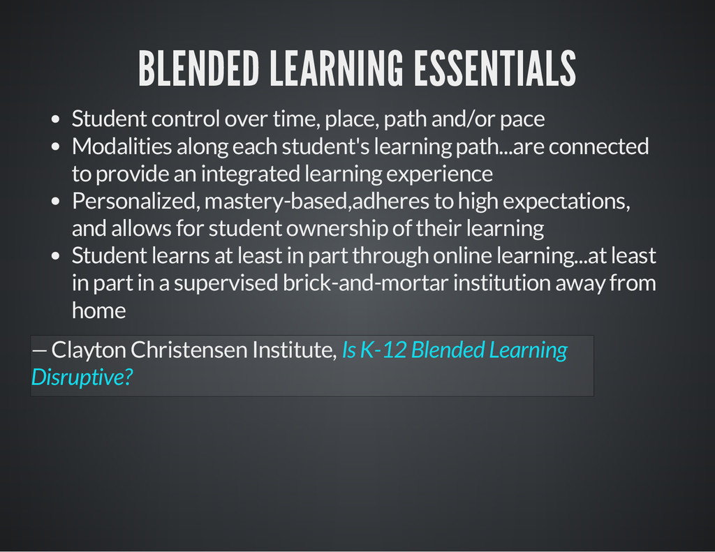 BLENDED LEARNING ESSENTIALS Student control ove...