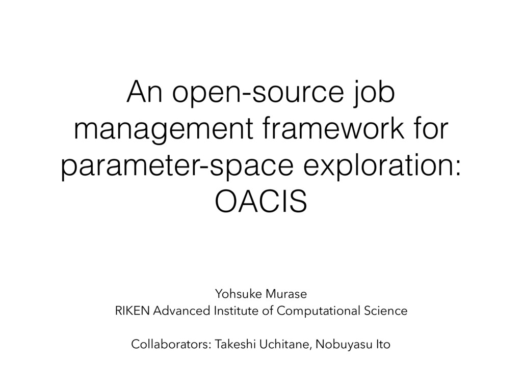 An open-source job management framework for par...