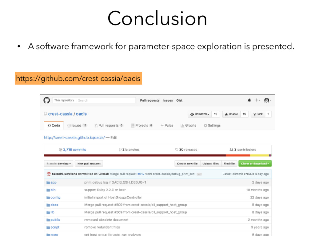 Conclusion • A software framework for parameter...
