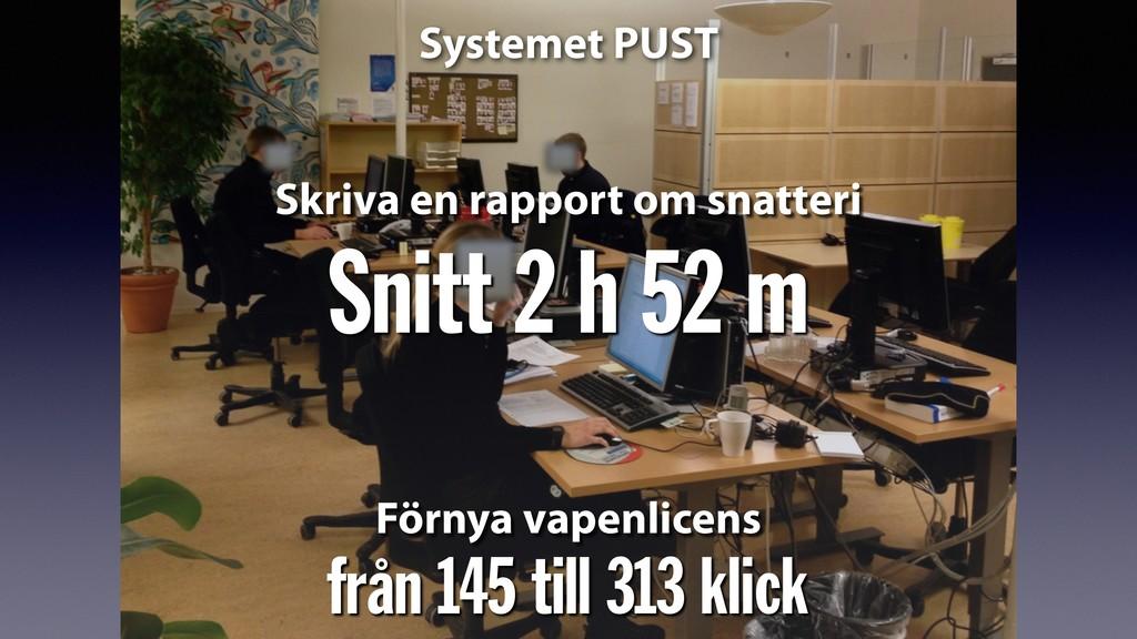 från 145 till 313 klick Systemet PUST Förnya va...