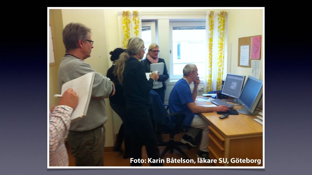 Foto: Karin Båtelson, läkare SU, Göteborg