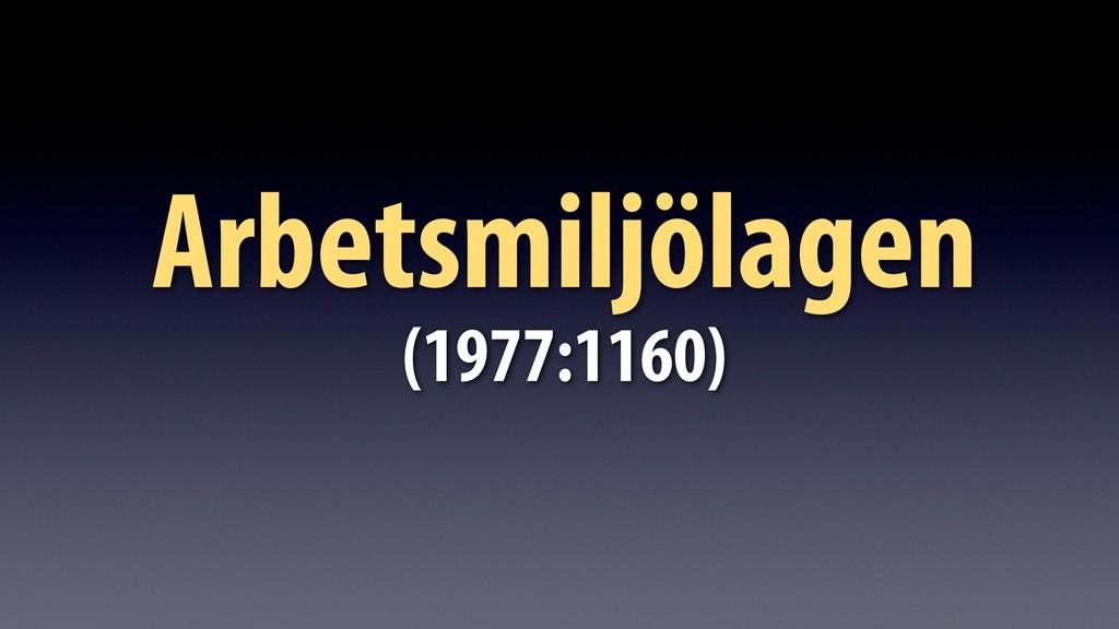 Arbetsmiljölagen (1977:1160)