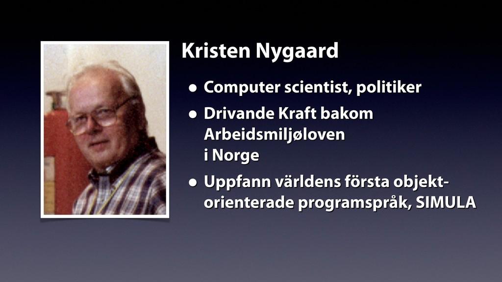 Kristen Nygaard • Computer scientist, politiker...