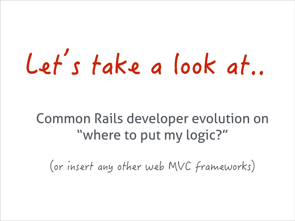 """Common Rails developer evolution on """"where to p..."""
