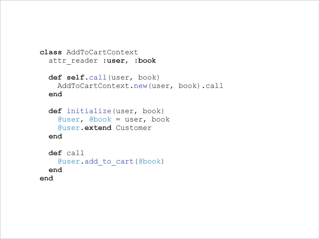 class AddToCartContext attr_reader :user, :book...