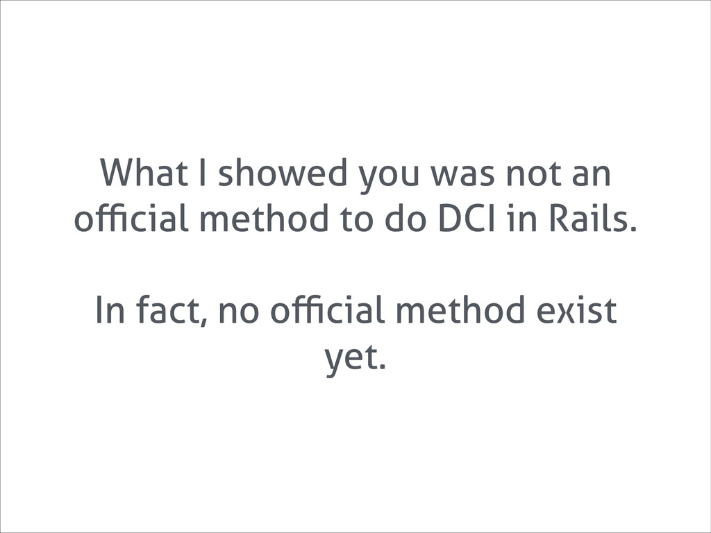 What I showed you was not an official method to d...