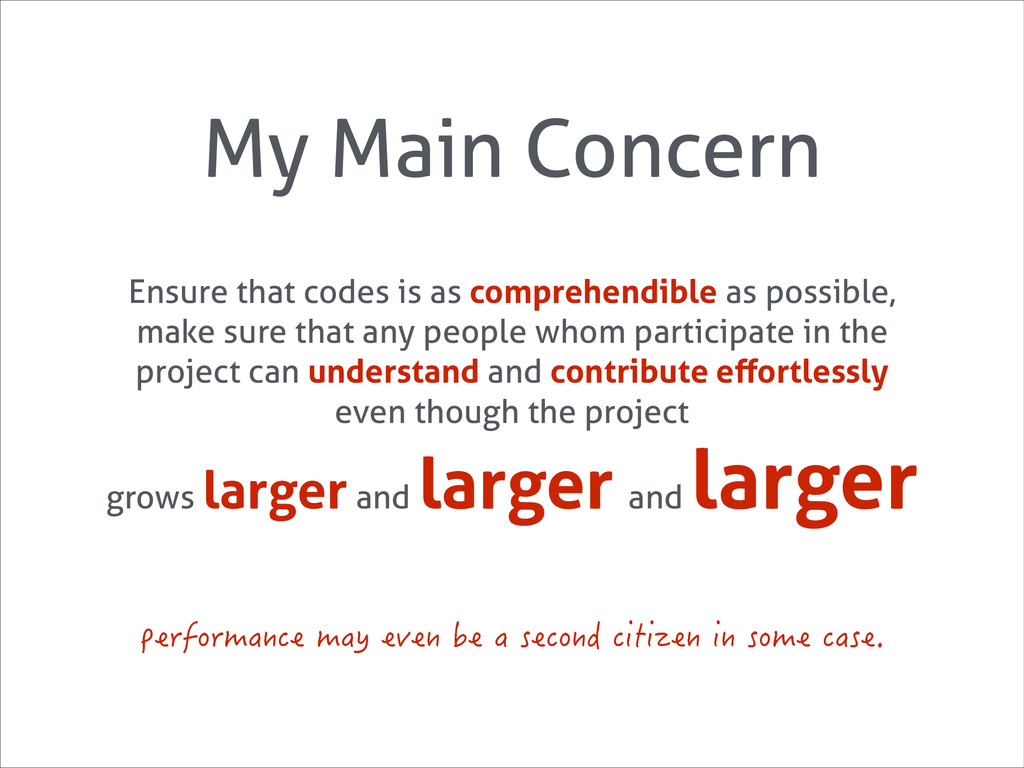 My Main Concern Ensure that codes is as compreh...