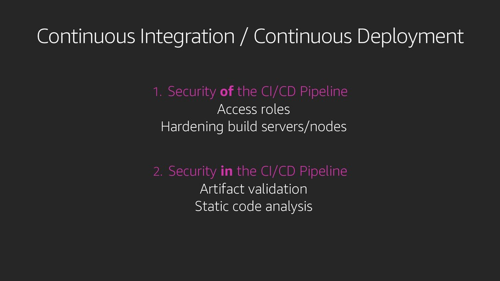1. Security of the CI/CD Pipeline Access roles ...