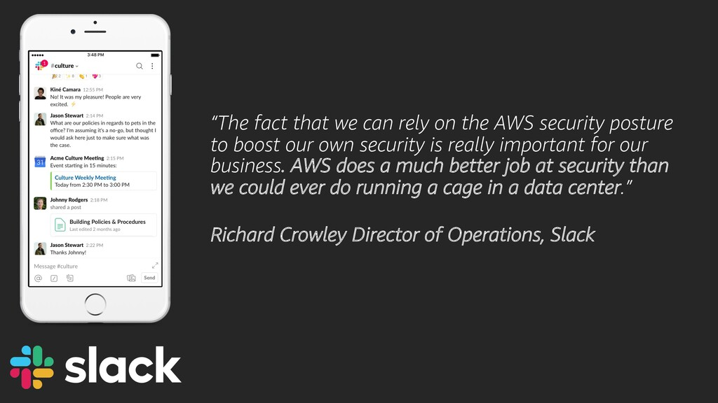 """""""The fact that we can rely on the AWS security ..."""