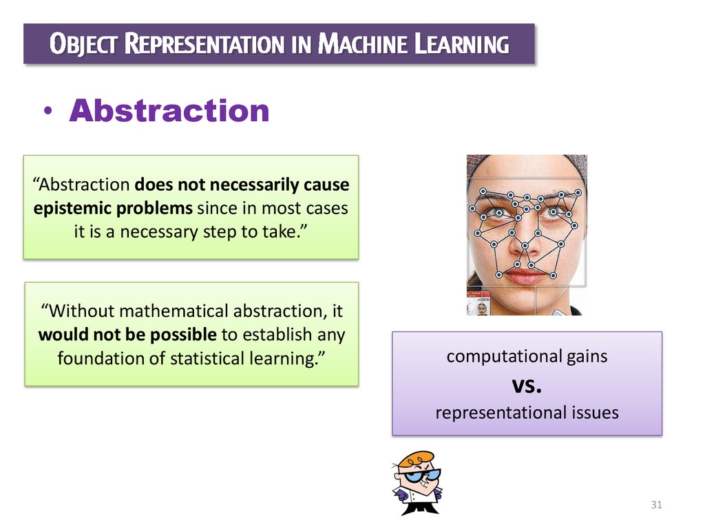 31 OBJECT REPRESENTATION IN MACHINE LEARNING • ...