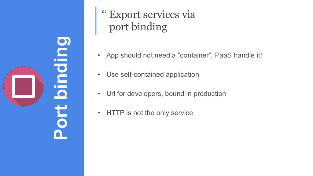 Port binding '' Export services via port bindin...